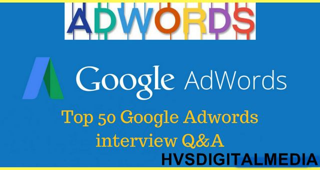 PPC Google AdWords Interview Questions Answers 2017- 2018
